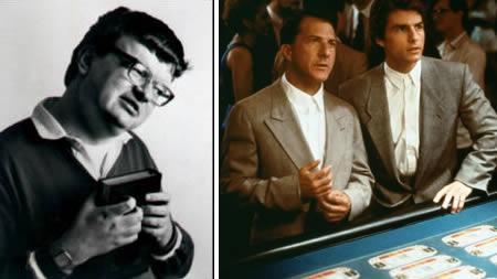 5Raymond Babbitt Rain Man  Kim... Autors: Pirāts 5 filmu tēli reālajā dzīvē.2ā daļa.