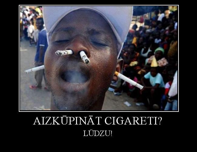 Autors: jacky BUFU aizkūpināt cigareti?