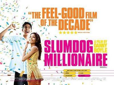 Slumdog Millionaire  Filma... Autors: spanky Filmas, kuras jānoskatās!
