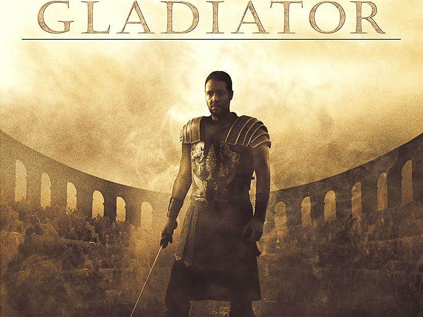 Gladiator  Par varoņiem var... Autors: spanky Filmas, kuras jānoskatās!