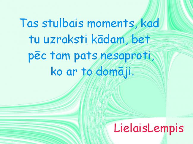 Autors: LielaisLempis Tas stulbais moments, kad.. /2