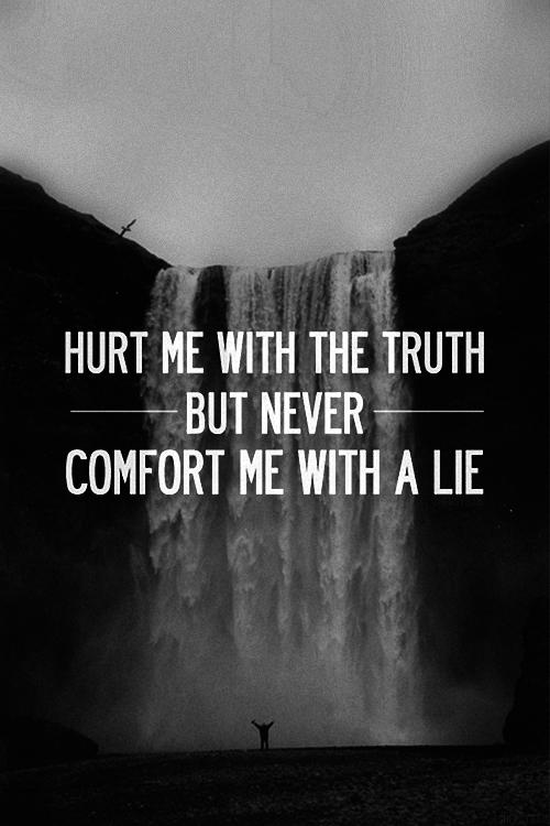 Truth is going to come out... Autors: Fosilija Nīlzirga šeit nav.. šeit tikai ir vienradži ;DD