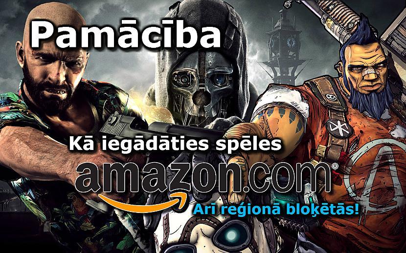Autors: Kreejumss Pamācība: kā iegādāties digitālās spēles Amazon.com