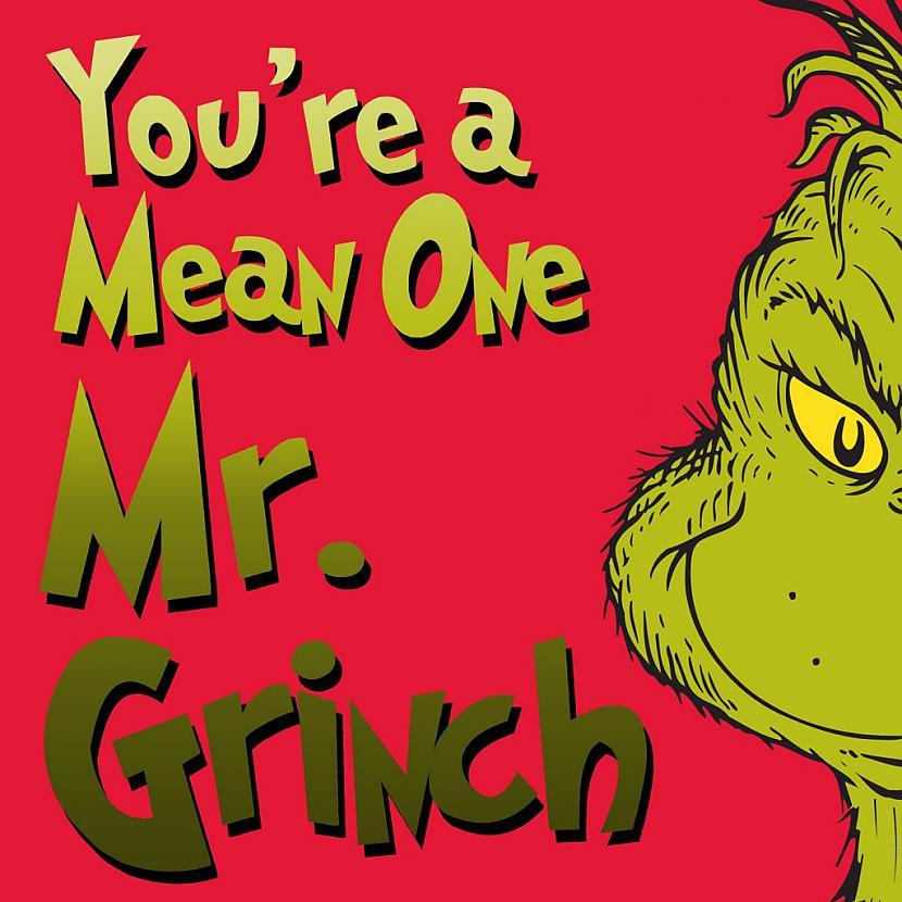 Kas īsti ir Grinčscaron Tas ir... Autors: Pasaules iedzīvotājs Izpostīja Ziemassvētkus!