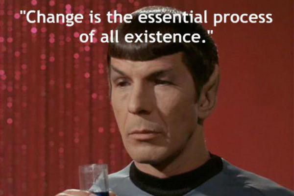 Pārmaiņas ir būtisks... Autors: chakijs16 10 Spoka (Spock) citāti.
