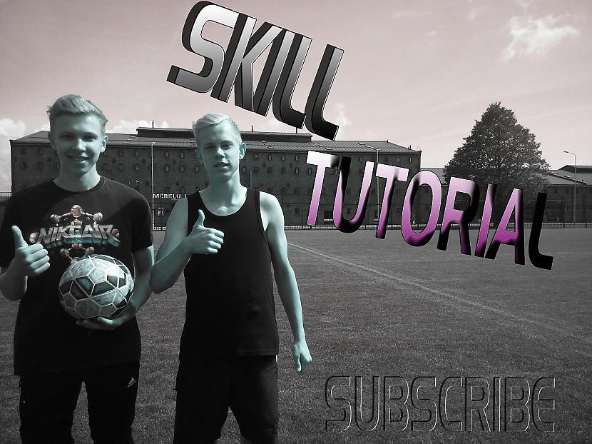 Autors: nauris kaluga 2 skill tutorial