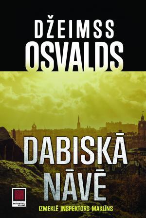 Džeimss Osvalds quot Dabiskā... Autors: chupachabra Top 5 2016.gada populārākās grāmatas