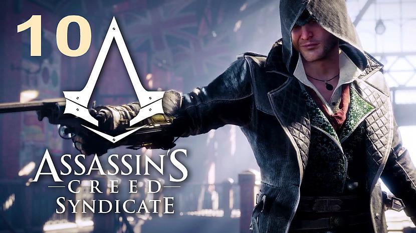 Autors: SilverGun Games Assassins Creed:Syndicate - Part 10