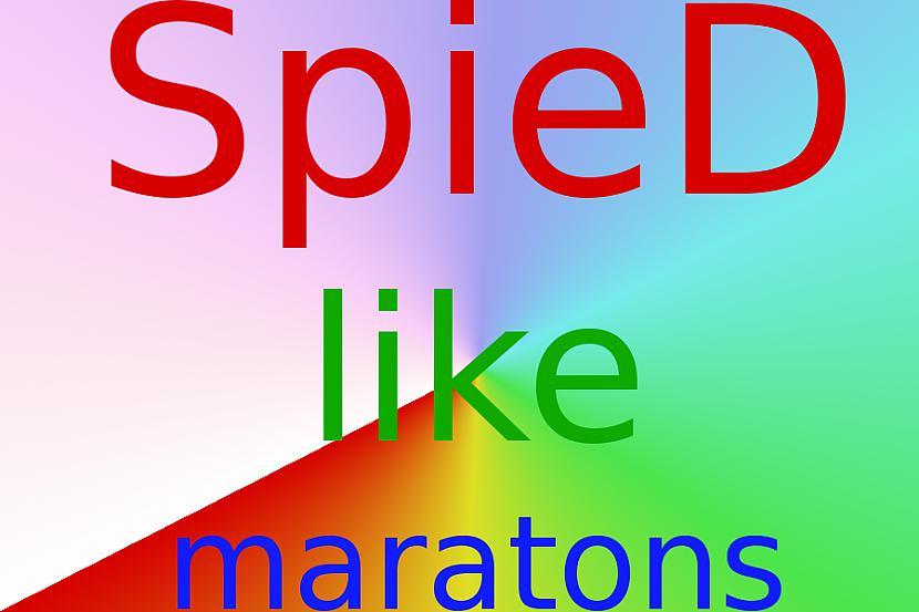 Autors: Strāvonis Spied like maratons