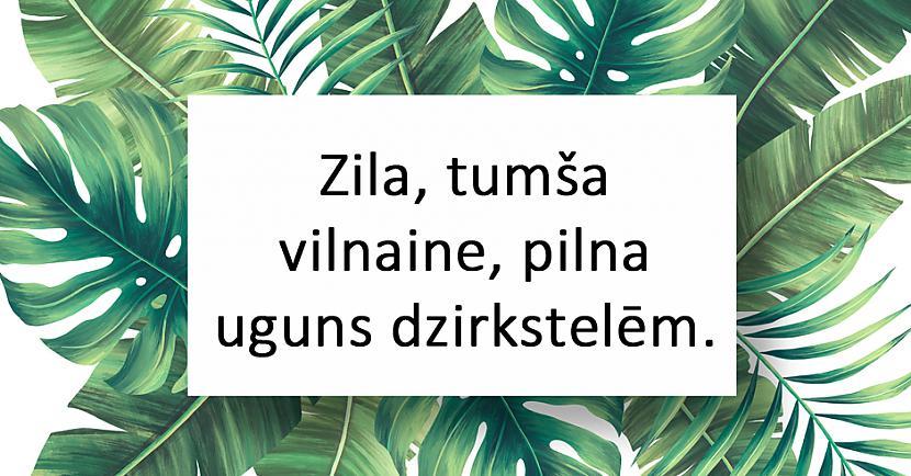 nbspnbspAtbilde Debesis un... Autors: matilde 20 interesantas latviešu tautas mīklas