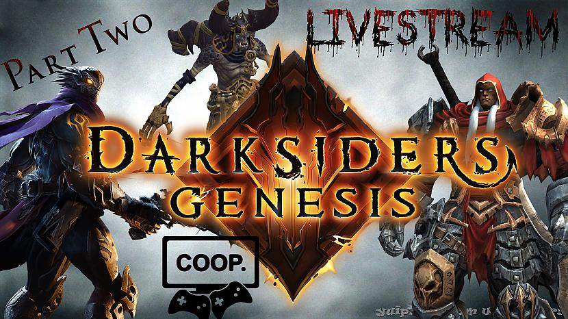 Autors: FoolishGameTV Darksiders Genesis Co-oP Livestream Gameplay Walkthrough Part-2