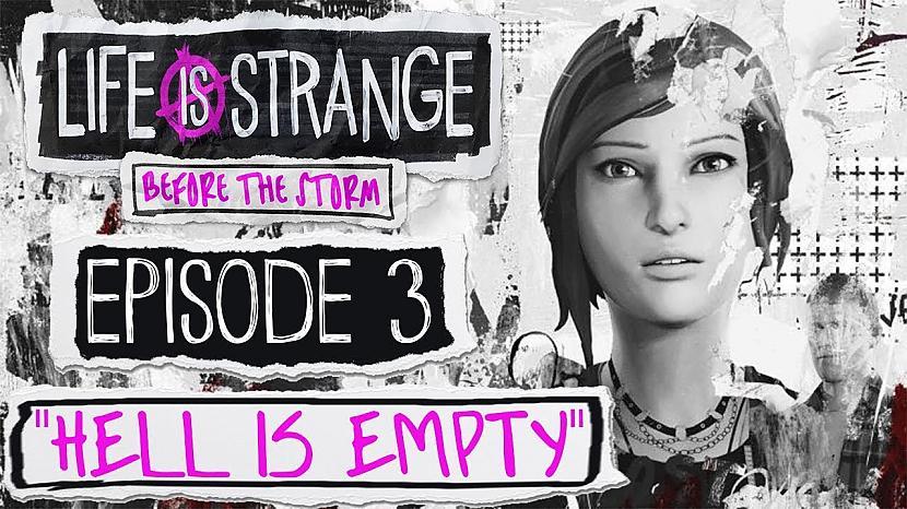 Autors: TechandGames 100% walktrough Life is Strange: Before the Storm - Episode 3: Hell Is Empty