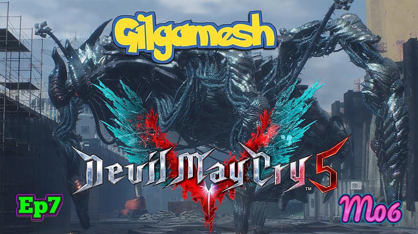 Autors: Fosilija Devil May Cry 5 - Ep7 - M06 - Steel Impact