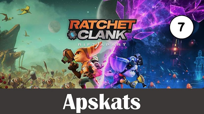 Autors: Skhen Apskats: Ratchet & Clank: Rift Apart – dažreiz forši, dažreiz ne pārāk
